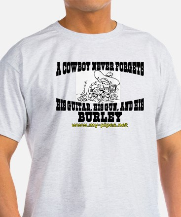 A Cowboy Never Forgets... T-Shirt