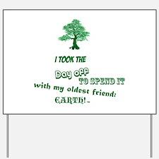Yard Sign Earth's Friend