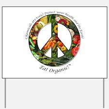 Yard Sign Peace Organic Vegetables