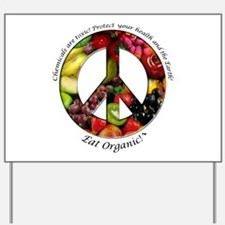 Yard Sign Peace Organic Fruits