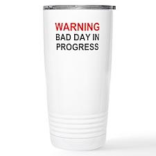 Bad Day Travel Mug