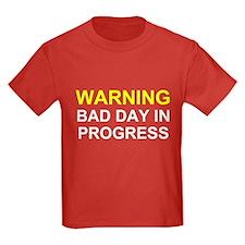 Bad Day T