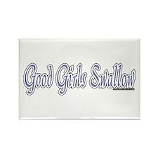 Good Girls Swallow Rectangle Magnet