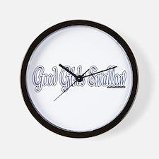 Good Girls Swallow Wall Clock