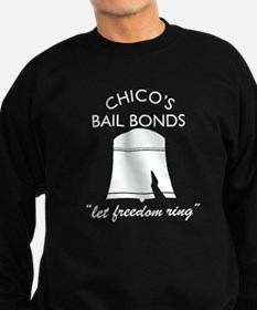 CHICO'S BAIL BONDS Sweatshirt