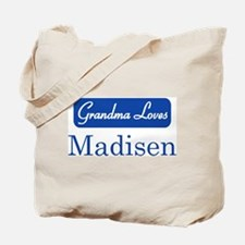 Grandma Loves Madisen Tote Bag