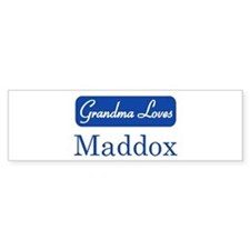 Grandma Loves Maddox Bumper Bumper Sticker