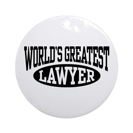 World's Greatest Lawyer Ornament (Round)