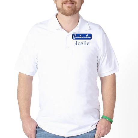 Grandma Loves Joelle Golf Shirt