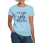 Peace Love Faith Women's Light T-Shirt