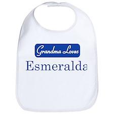 Grandma Loves Esmeralda Bib