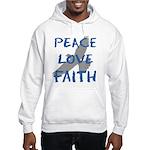 Peace Love Faith Hooded Sweatshirt
