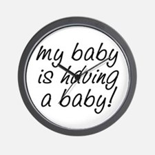 My baby is having a baby! Wall Clock