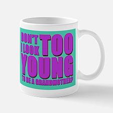 Don't I look too young Mug