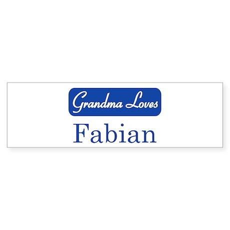 Grandma Loves Fabian Bumper Sticker