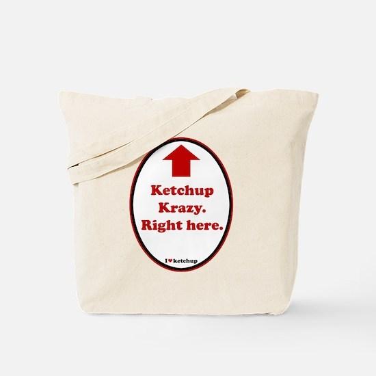 Ketchup Krazy Tote Bag