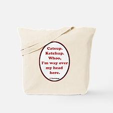 Catsup V. Ketchup Tote Bag