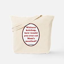 Meatloaf Fixer Tote Bag