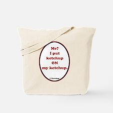 Ketchup on Ketchup Tote Bag