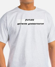 Future Network Administrator Ash Grey T-Shirt