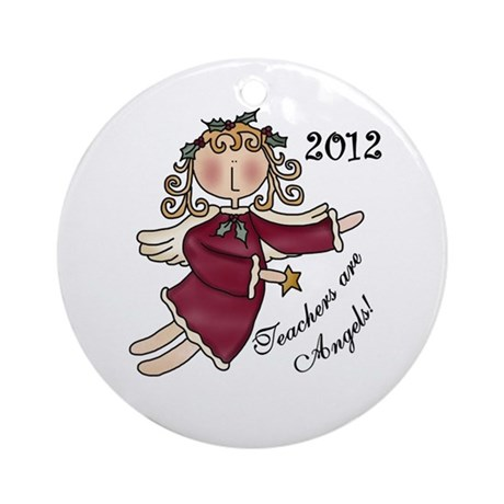 2012 Teachers Are Angels Ornament (Round)