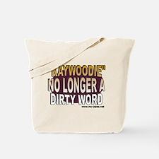 Kaywoodie - No longer a dirty Tote Bag