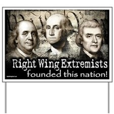 RWExtremists founded nation Yard Sign