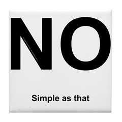 NO! Simple as that. Tile Coaster