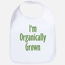 I'm Organically Grown Bib