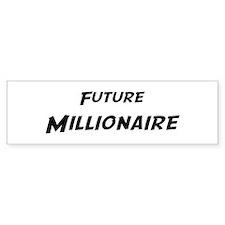 Future Millionaire Bumper Bumper Sticker