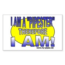 I'm a pipester... Rectangle Decal
