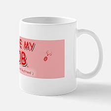 Love my B.O.B. Mug