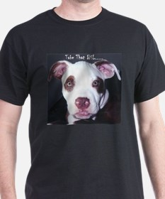 Take that BSL... Black T-Shirt