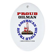 American Oil Field Trash Oval OrnamentOil,