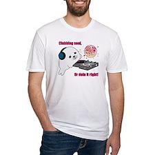 Funny Clubbing seals Shirt
