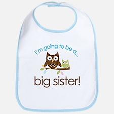i'm going to be a big sister owl shirt Bib