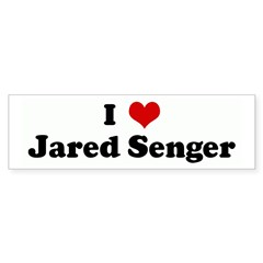 I Love Jared Senger Bumper Bumper Sticker