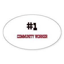 Number 1 COMMUNITY WORKER Oval Decal