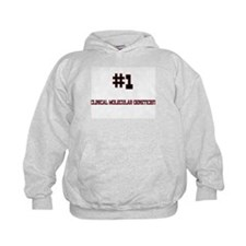 Number 1 CLINICAL MOLECULAR GENETICIST Hoodie