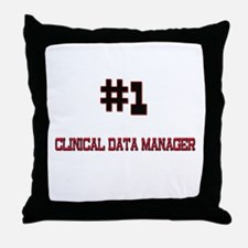 Number 1 CLINICAL DATA MANAGER Throw Pillow