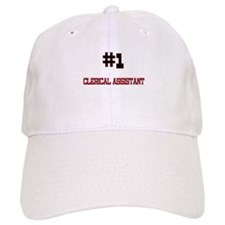 Number 1 CLERICAL ASSISTANT Baseball Cap
