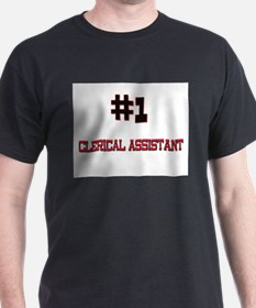Number 1 CLERICAL ASSISTANT T-Shirt