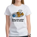 Your d12 Cries... Women's T-Shirt