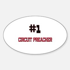 Number 1 CIRCUIT PREACHER Oval Decal