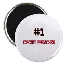 """Number 1 CIRCUIT PREACHER 2.25"""" Magnet (10 pack)"""