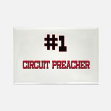 Number 1 CIRCUIT PREACHER Rectangle Magnet