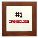 Number 1 CHRONOBIOLOGIST Framed Tile