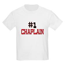 Number 1 CHAPLAIN T-Shirt