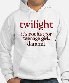 twilight, Not Just for Teenag Hoodie
