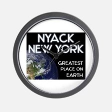 nyack new york - greatest place on earth Wall Cloc